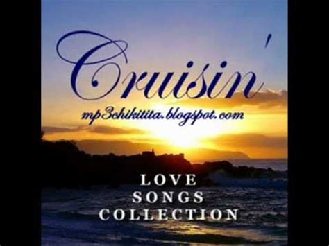 The Best Love Songs From Cruisin - YouTube