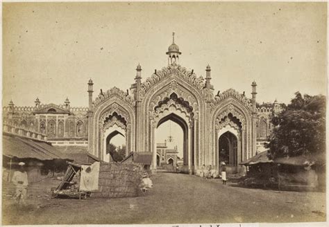 First Gate of the Hosenabad Imambara - Lucknow 1870's