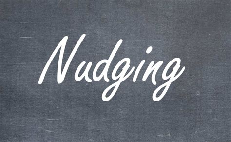 Nudging - Definition