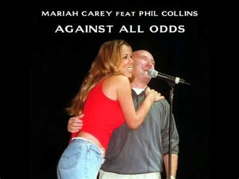 AGAINST ALL ODDS - Phil Collins & Mariah Carey (fan made