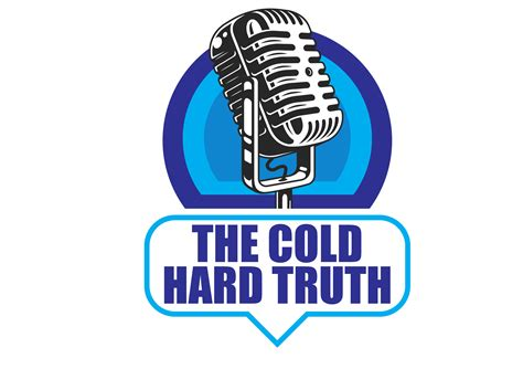 THE COLD HARD TRUTH - TUESDAY JULY 21, 2020