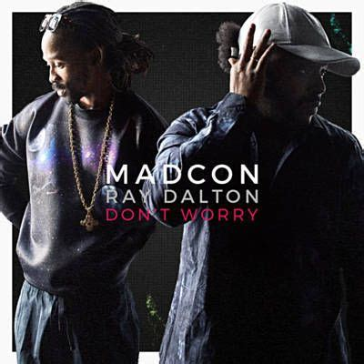 Don't Worry - Madcon Feat