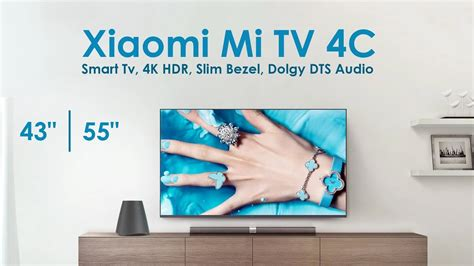 Xiaomi Mi TV 4C 43 inch & 55 inch Android 4K TV First Look